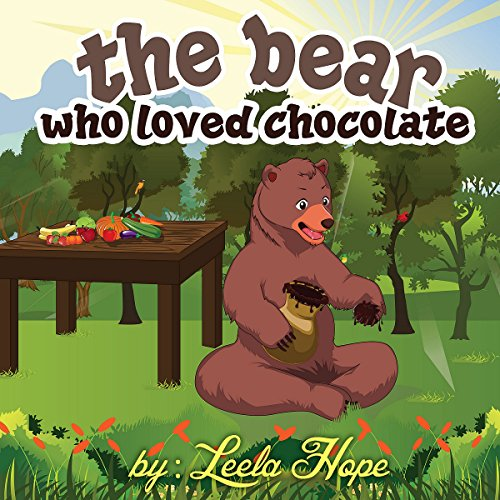 The Bear Who Loved Chocolate audiobook cover art