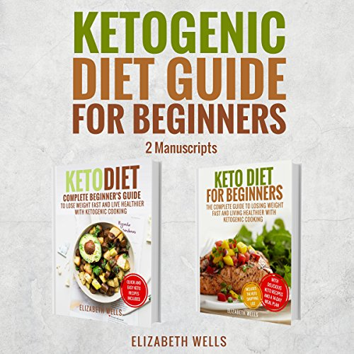 Ketogenic Diet Guide for Beginners: 2 Manuscripts audiobook cover art
