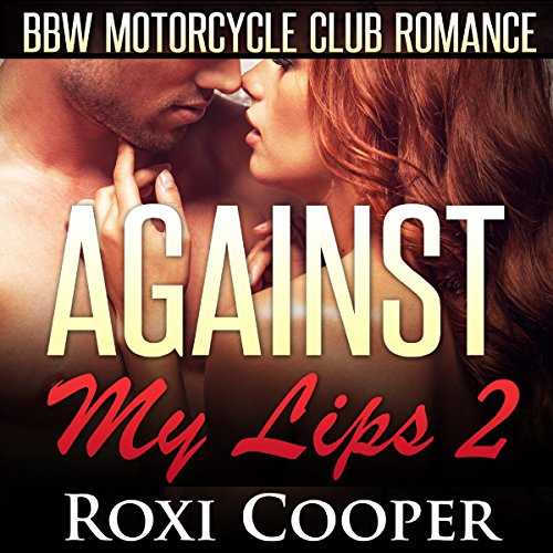 Against My Lips 2 audiobook cover art