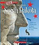 South Dakota (A True Book: My United States)