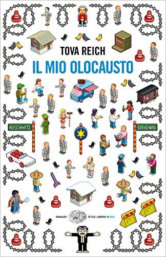 Il mio Olocausto: Romanzo (Einaudi. Stile libero big)