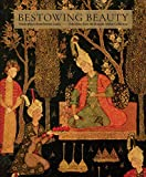 Bestowing Beauty: Masterpieces from Persian LandsۥSelections from the Hossein Afshar Collection