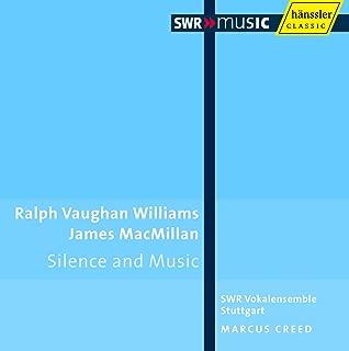 Vaughan Williams, R.: Mass in G Minor / Silence and Music / Macmillan, J.: O Bone Jesu / Mairi