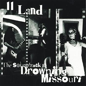 The Soundtrack to Drowning Missouri