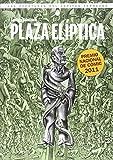 Plaza Elíptica: Las aventuras del Capitán Torrezno VI (Sol y sombre)