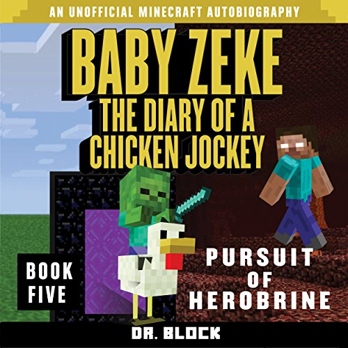 Baby Zeke - Pursuit of Herobrine audiobook cover art
