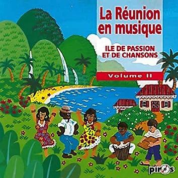 La Réunion en musique, vol. 2 (Île de passion et de chansons)