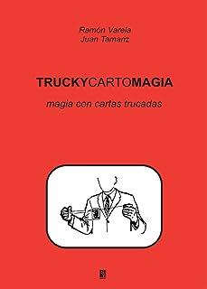 Truckycartomagia (Spanish Edition)