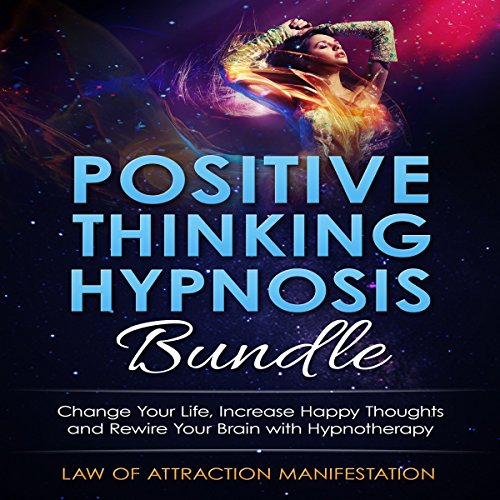 Positive Thinking Hypnosis Bundle audiobook cover art