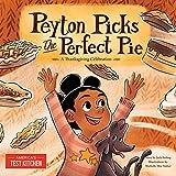 Peyton Picks the Perfect Pie: A Thanksgiving Celebration