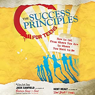 The Success Principles for Teens audiobook cover art