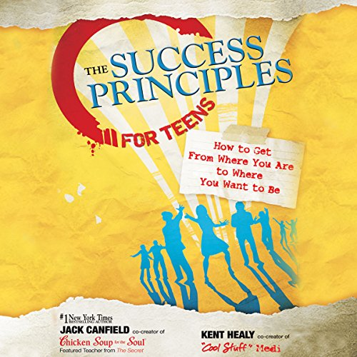 The Success Principles for Teens cover art