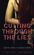 Cutting Through the Lies
