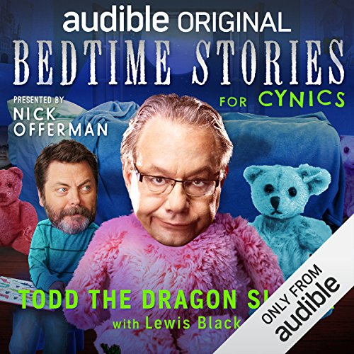 Ep. 7: Todd the Dragon Slayer with Lewis Black (Bedtime Stories for Cynics) audiobook cover art