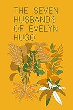 the seven husbands of evelyn hugo: the seven husbands of evelyn hugo (6x9) Inch A Novel Notebook/Notebook, 120 Wide Lined ...