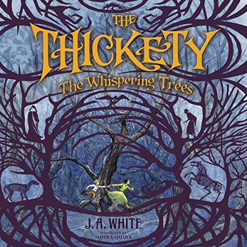 The Thickety: The Whispering Trees cover art