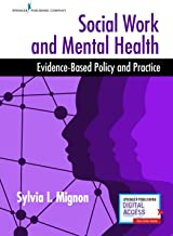 Social Work and Mental Health: Evidence-Based Policy and Practice