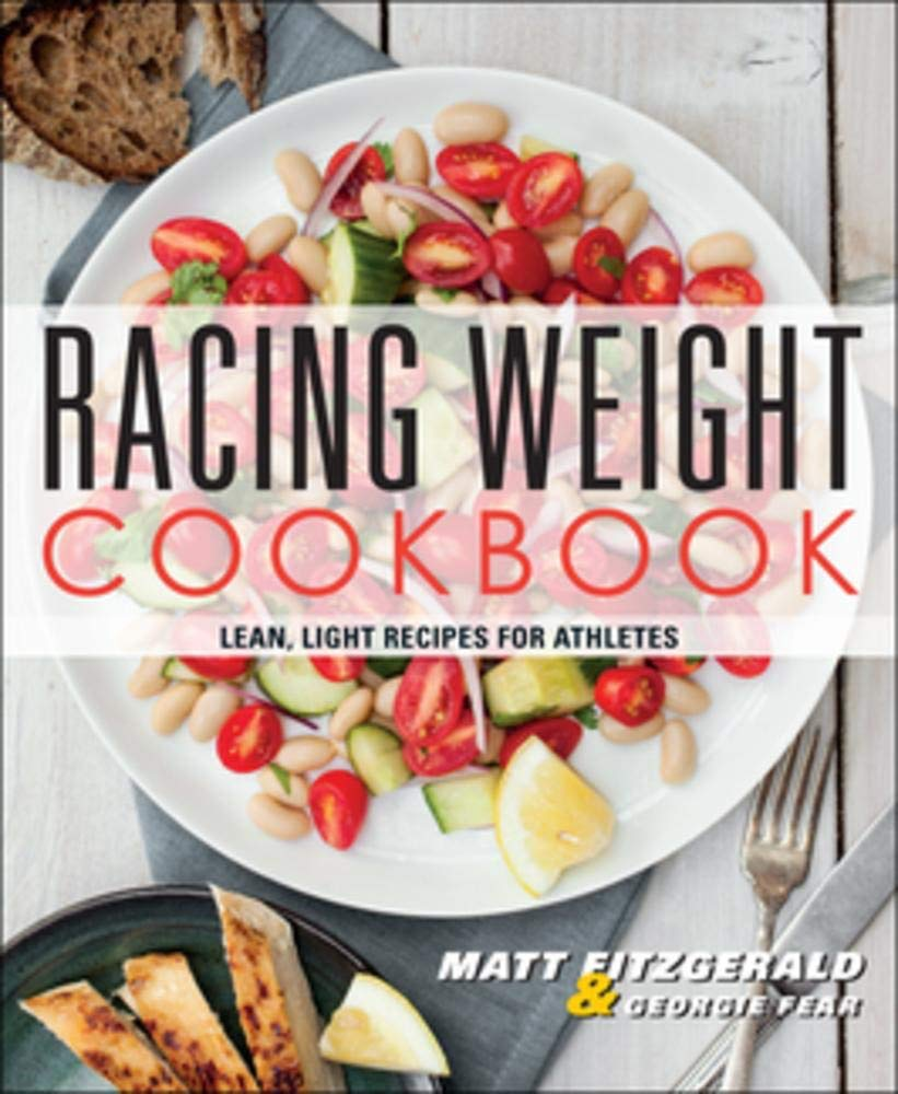 Download Racing Weight Cookbook: Lean, Light Recipes for Athletes (Racing Weight Series)