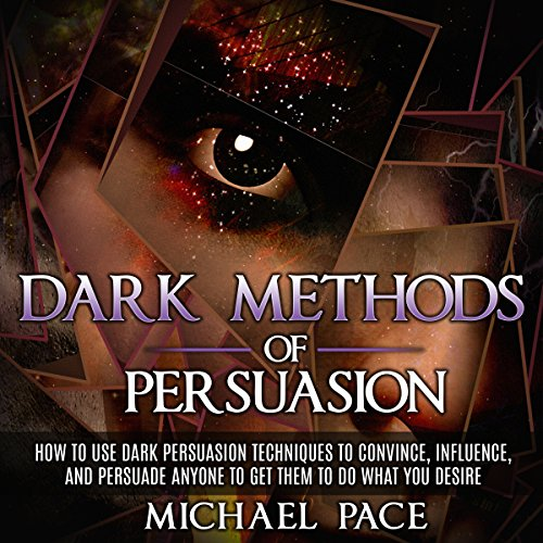 Dark Methods of Persuasion audiobook cover art