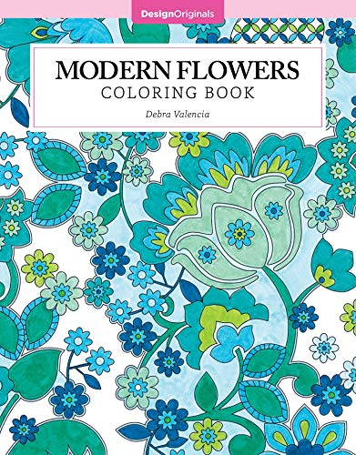 Modern Flowers Coloring Book (Design Originals) 32 Contemporary Floral Pattern Designs on Thick...