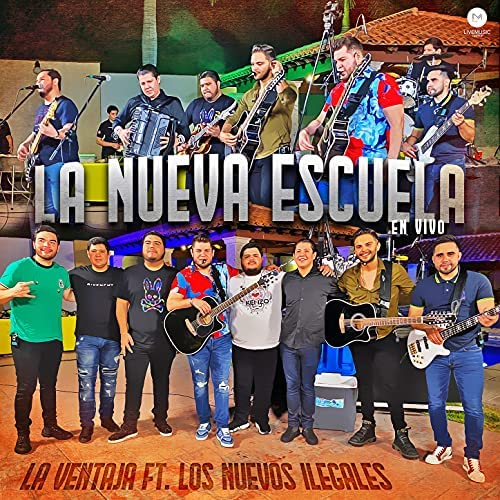 La Ventaja & Los Nuevos Ilegales