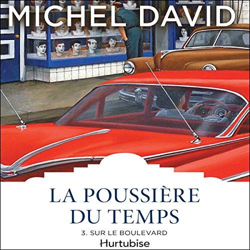 La Poussière du temps: Sur le boulevard audiobook cover art