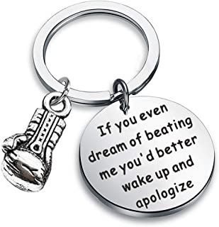 Boxing Gift Boxing Gloves Keychain Sports Gift Motivational Quotes If You Even Dream of Beating Me You'd Better Wake Up and Apologize Gifts for Boxers