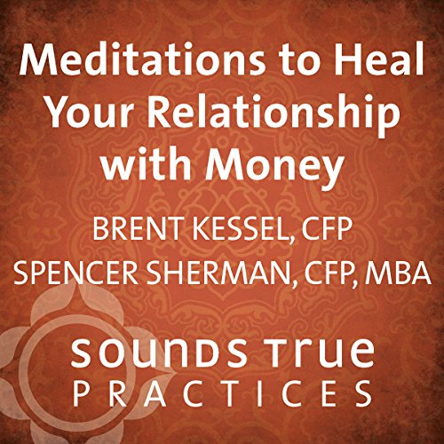 Meditations to Heal Your Relationship with Money audiobook cover art