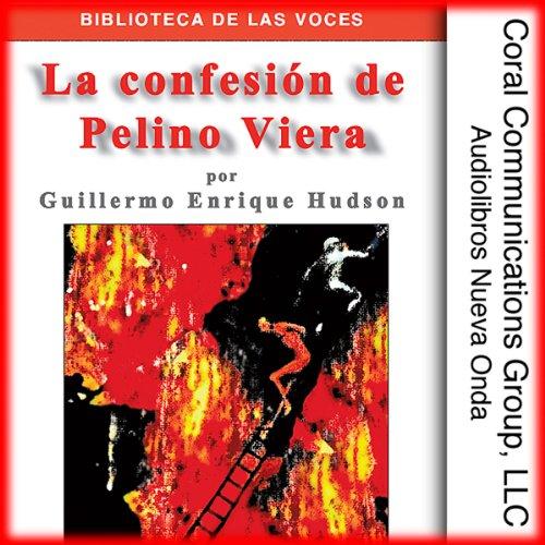 La confesion de Pelino Viera [Pelino Viera's Confession] audiobook cover art