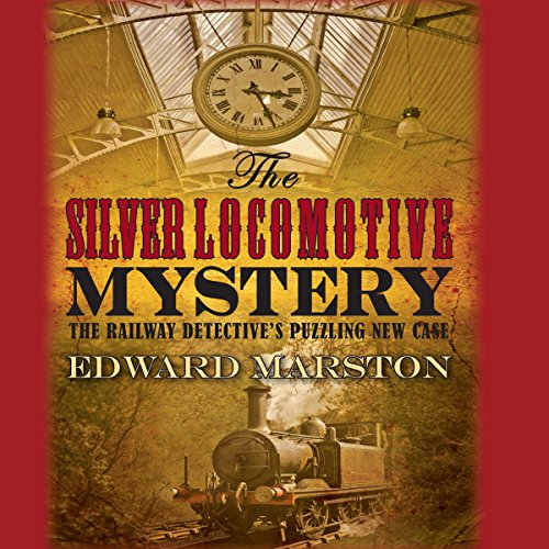 The Silver Locomotive Mystery audiobook cover art