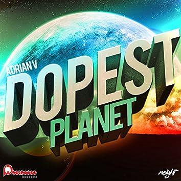Dopest Planet