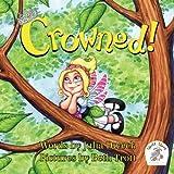 Crowned by Julia Dweck (2014-10-10)