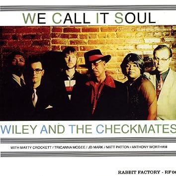We Call It Soul