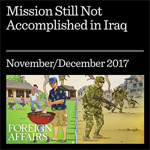 Mission Still Not Accomplished in Iraq audiobook cover art