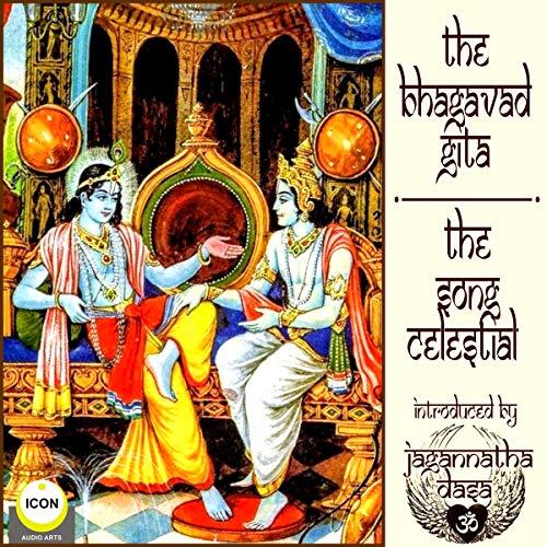 The Bhagavad Gita - The Song Celestial audiobook cover art