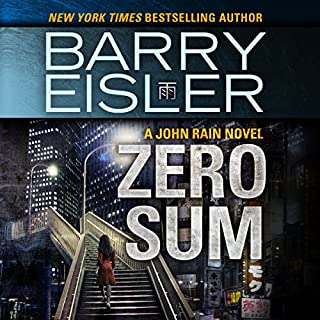 Zero Sum                   By:                                                                                                                                 Barry Eisler                               Narrated by:                                                                                                                                 Barry Eisler                      Length: 8 hrs and 45 mins     893 ratings     Overall 4.5