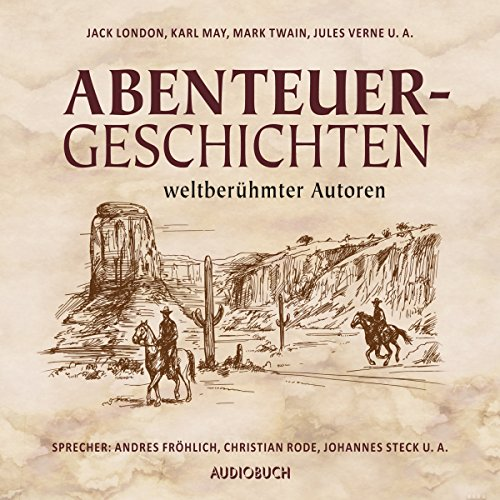 Abenteuergeschichten weltberühmter Autoren                   By:                                                                                                                                 div.                               Narrated by:                                                                                                                                 Andreas Fröhlich,                                                                                        Christian Rode,                                                                                        Johannes Steck,                   and others                 Length: 11 hrs and 26 mins     Not rated yet     Overall 0.0