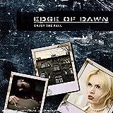 Songtexte von Edge of Dawn - Enjoy the Fall