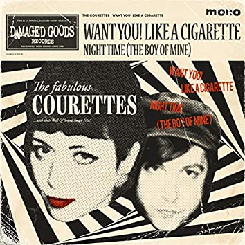 Want You! Like a Cigarette
