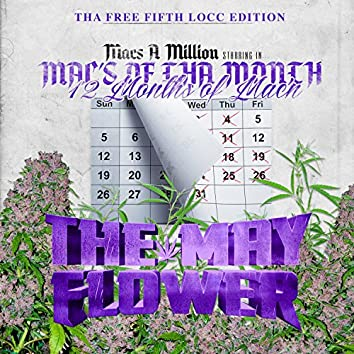 Mac's Of Tha Month May Flower / 12 Months Of Mac'n (Free Fifth Locc Edition)
