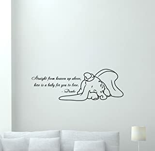 Dumbo Wall Decal Quote Straight from Heaven Up Above Here is a Baby for You to Love Elephant Walt Disney Lettering Cartoon...
