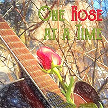 One Rose at a Time