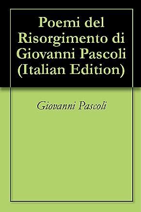 Poemi del Risorgimento di Giovanni Pascoli