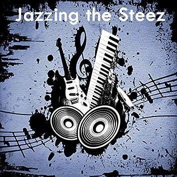 Jazzing the Steez