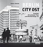 Berlin City Ost: Aufbruch zur Metropole