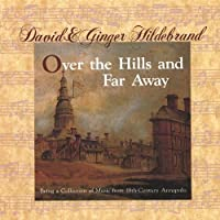 Over the Hills & Far Away: Being a Collection of M