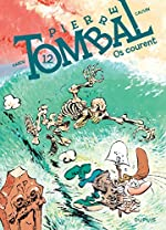 Pierre Tombal - Tome 12 - Os courent (nouvelle maquette) de Cauvin