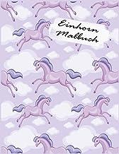 Einhorn Malbuch: Kinder im Alter von 2-5; Schöne Malvorlagen für Tweens, Kinder & Mädchen, mit Unicorns Design (German Edi...