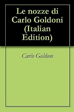 Le nozze di Carlo Goldoni