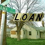 Loanlife [Explicit]
